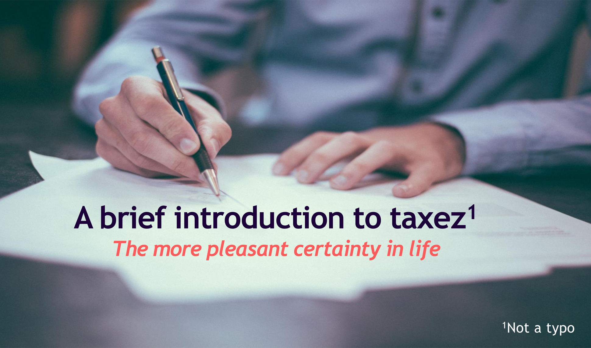 A page from a tax design challenge submission. A brief introduction to taxez. A person is writing on paper in the background.