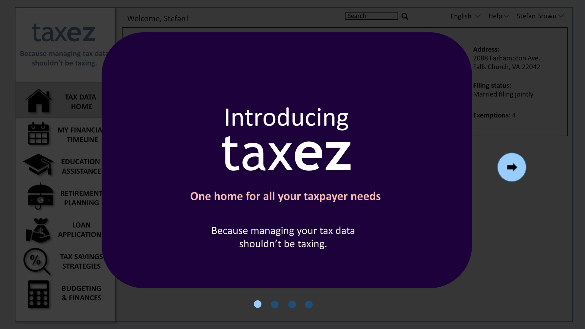 "A page from a tax design challenge submission. One of four windows in a series of scrolling pop-ups introducing taxez. Here taxez is described as ""One home for all your taxpayer needs."""