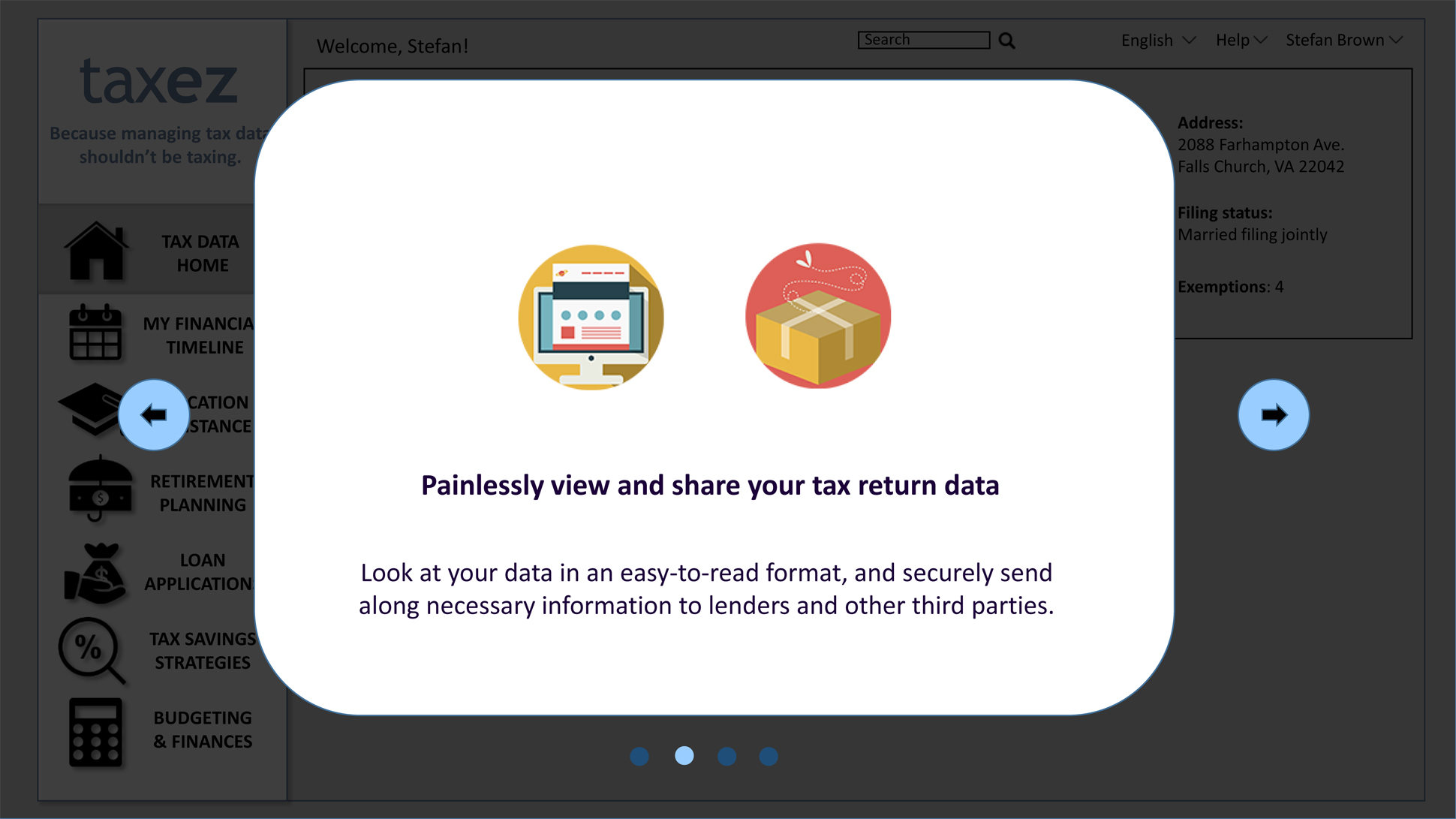 "A page from a tax design challenge submission. Two of four windows in a series of scrolling pop-ups introducing taxez. ""Painlessly view and share your tax return data"" is the key description provided."